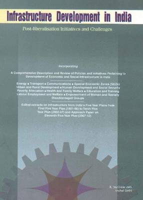 Infrastructure Development in India: Post-Liberalisation Initiatives & Challenges (Hardback)