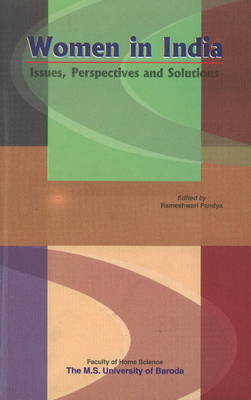 Women in India: Issues, Perspectives & Solutions (Hardback)