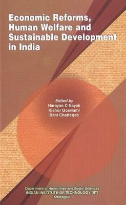 Economic Reforms, Human Welfare & Sustainable Development in India (Hardback)