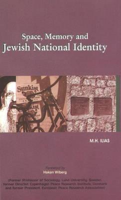 Space, Memory & Jewish National Identity (Hardback)