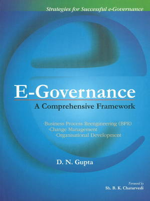 E-Governance: A Comprehensive Framework (Hardback)