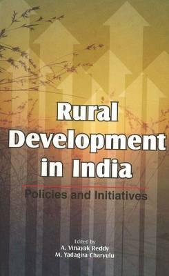 Rural Development in India: Policies & Initiatives (Hardback)