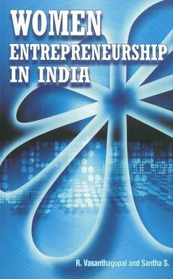Women Entrepreneurship in India (Hardback)