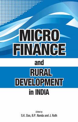 Micro Finance & Rural Development in India (Hardback)