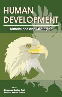 Human Development: Dimensions & Strategies (Hardback)