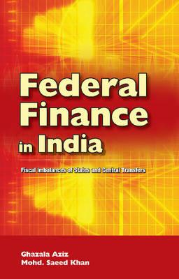 Federal Finance in India (Hardback)