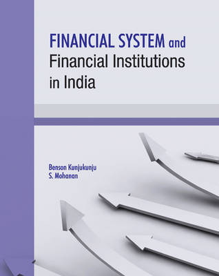 Financial System & Financial Institutions in India (Hardback)