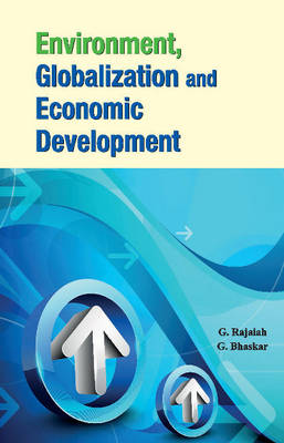 Environment, Globalization & Economic Development (Hardback)