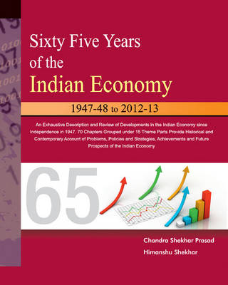 Sixty Five Years of the Indian Economy: 1947-48 to 2012-13 (Paperback)