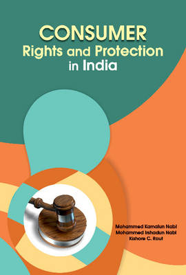 Consumer Rights & Protection in India (Hardback)