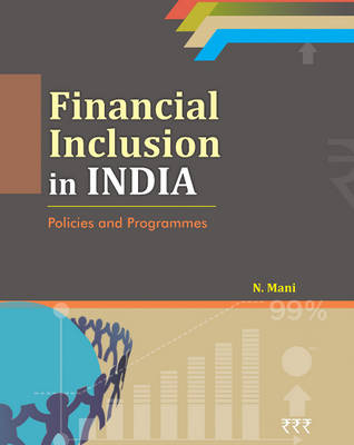 an overview of the financial inclusion in india Inclusion plus is a global competition to identify and support entrepreneurs, non-profits and existing companies that help advance financial inclusion for an estimated 2 billion people across the world.