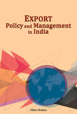 Export Policy & Management in India (Hardback)