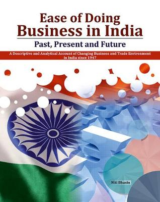 Ease of Doing Business in India: Past, Present and Future (Hardback)