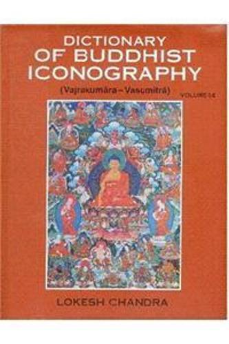 Dictionary of Buddhist Icongraphy: v. 1 Pt. 14 (Hardback)
