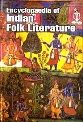 Encyclopaedia of Indian Folk Literature (Hardback)