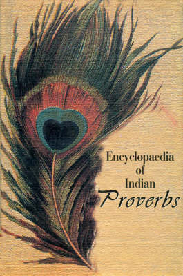 Encyclopaedia of Indian Proverbs (Hardback)