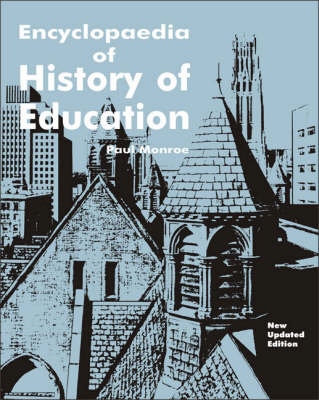 Encyclopaedia of History of Education (Hardback)
