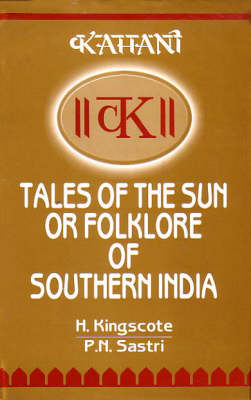Tales of the Sun or Folktales of Southern India (Hardback)