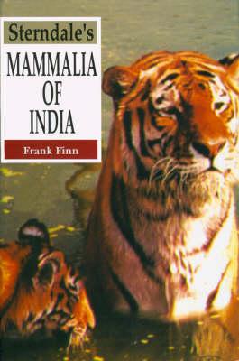 Sternadale's Mammalia of India (Hardback)