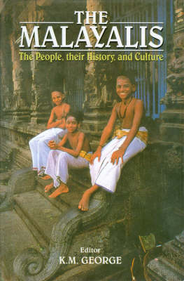 The Malayalese: The People, Their History and Culture (Hardback)