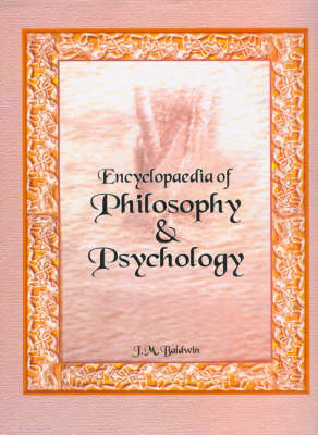 Encyclopaedia of Philosophy and Psychology (Hardback)
