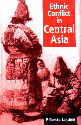 Ethnic Conflict in Central Asia (Hardback)
