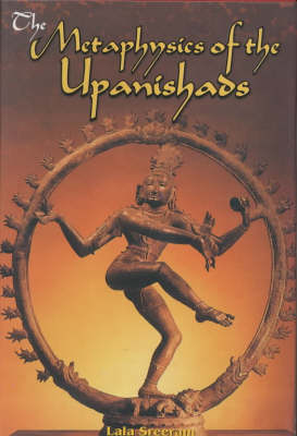 The Metaphysics of the Upanishads (Hardback)