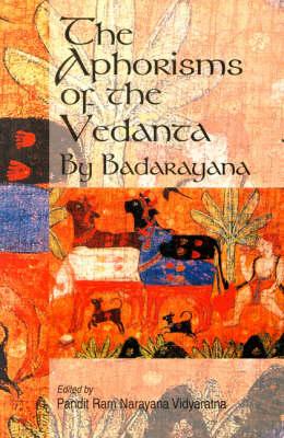 The Aphorisms of the Vedanta (Hardback)