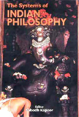 The Systems of Indian Philosophy (Hardback)