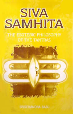 The Esoteric Philosophy of the Tantras (Paperback)