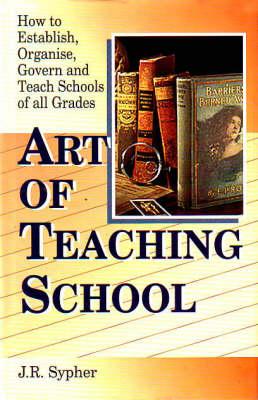 Art of Teaching School (Hardback)