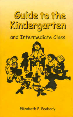 Guide to Kindergarten and Intermediate Class (Hardback)