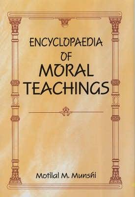 Encyclopaedia of Moral Teachings (Hardback)