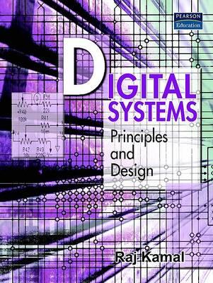 Digital Systems: Principles and Design (Paperback)