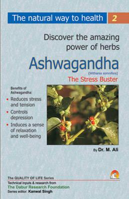 Ashwagandha: The Stress Buster (Paperback)