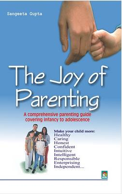 The Joy of Parenting (Paperback)