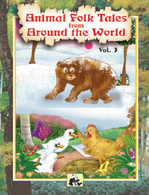 Animal Folk Tales from Around the World: v. 3 (Paperback)