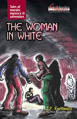The Woman in White: Tales of Murder, Mystery and Adventure (Paperback)
