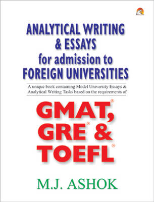 Analytical Writing and Essays for Admission to Foreign Universities (Paperback)