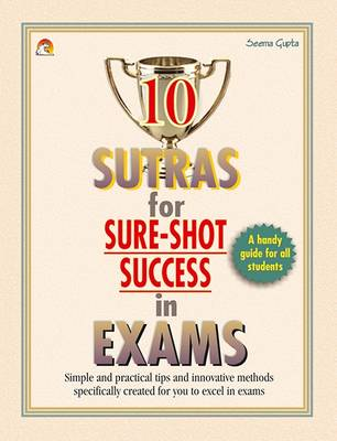 10 Sutras for Sure Shot Success in Exams (Paperback)