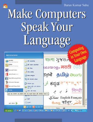 Make Computers Speak Your Language (Paperback)