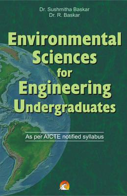 Environmental Sciences for Engineering Undergraduates: As Per AICTE Notified Syllabus (Paperback)