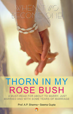Thorn in My Rose Bush (Paperback)
