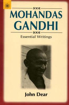Mohandas Gandhi: Essential Writings (Paperback)