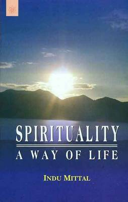 Spirituality: A Way of Life (Paperback)