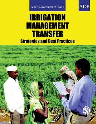 Irrigation Management Transfer: Strategies and Best Practices (Paperback)