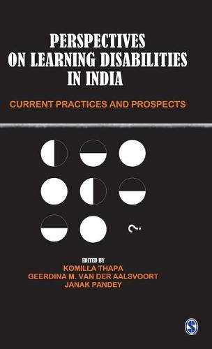 Perspectives on Learning Disabilities in India: Current Practices and Prospects (Hardback)