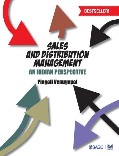Sales and Distribution Management: An Indian Perspective (Paperback)