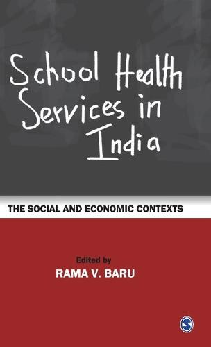 School Health Services in India: The Social and Economic Contexts (Hardback)