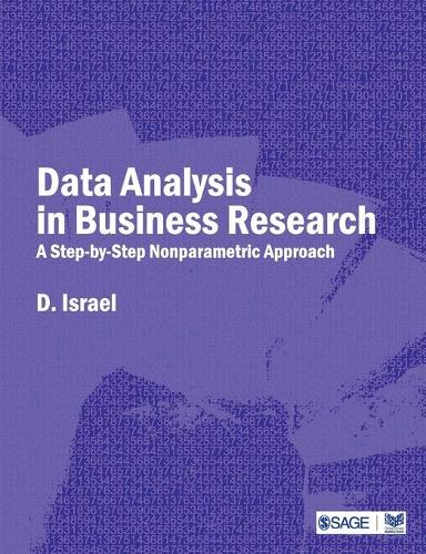 Data Analysis in Business Research: A Step-By-Step Nonparametric Approach (Paperback)